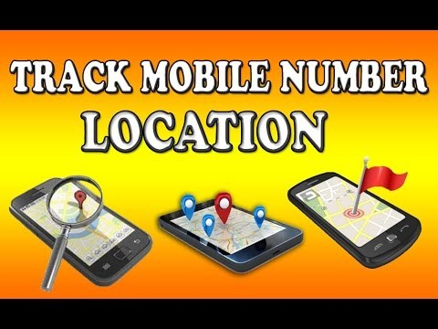 Trace Mobile Number With Current Location Online Free 2019