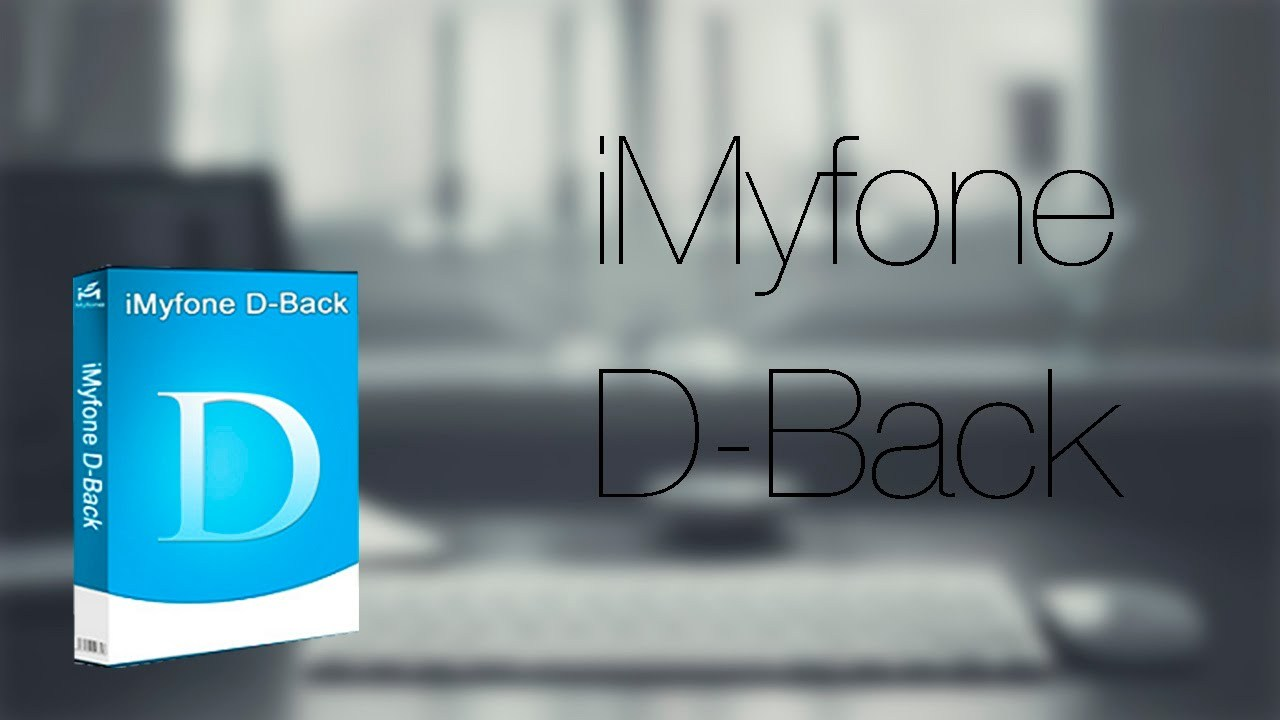 iMyfone D-Back Crack Best 6.6 iPhone Data Recovery Expert